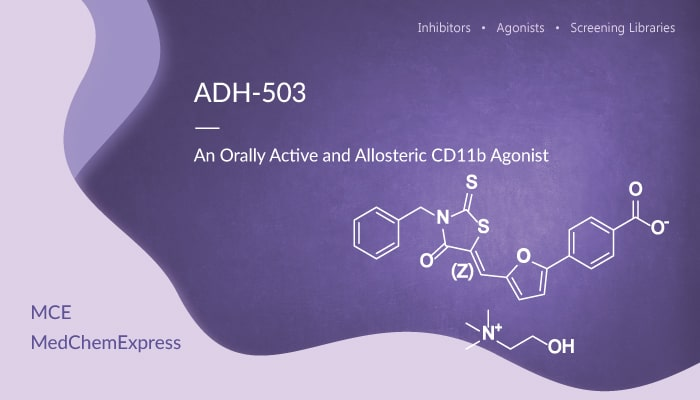ADH 503 is an Orally Active and Allosteric CD11b Agonist 2020 02 13 - ADH-503 is an Orally Active and Allosteric CD11b Agonist
